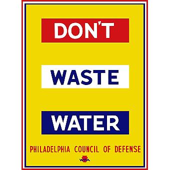 This vintage WPA poster reads Dont Waste Water Philadelphia Council Of Defense WPA Poster Print