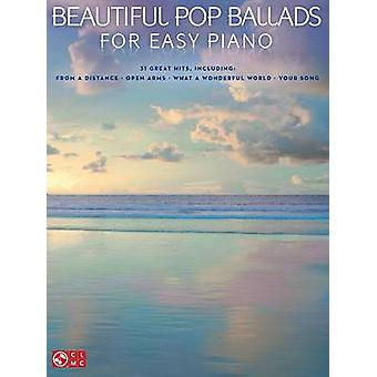 Beautiful Pop Ballads for Easy Piano by Hal Leonard Publishing Corporation