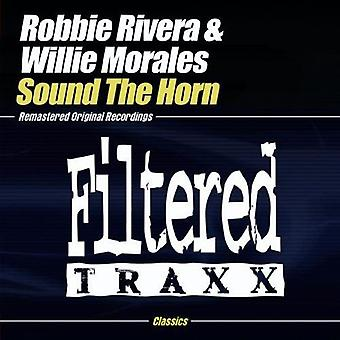 Robbie Rivera & Willie Morales - Sound the Horn [CD] USA import