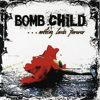 Bombe barn - intet varer evigt [CD] USA importerer
