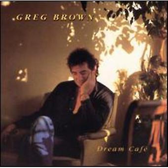 Greg Brown - drøm Cafe [CD] USA import