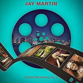 Jay Martin - Film Score visjoner 2 [DVD] USA import