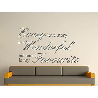 Every Love Story Is Wonderful Wall Art Sticker -  Grey