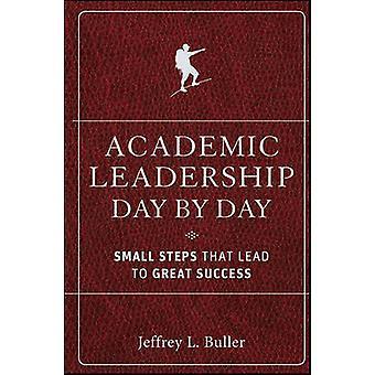 Akademisk ledelse hver dag - små skridt, der fører til stor Succes