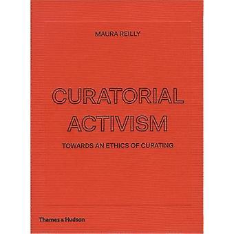 Curatorial Activism - - 9780500239704 Book
