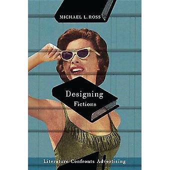 Criação de ficções - literatura confronta publicidade por Michael L. Ro