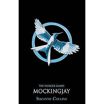 Mockingjay von Suzanne Collins - 9781407132105 Buch