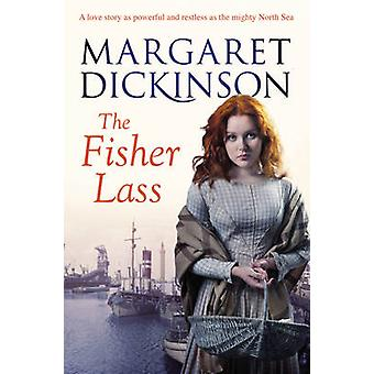 Fisher Lass (New edition) by Margaret Dickinson - 9781447225409 Book