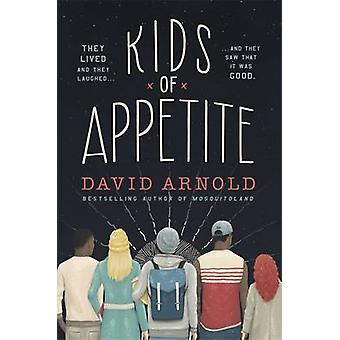 Kids of Appetite by David Arnold - 9781472218957 Book