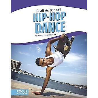 Hip-Hop Dance by Wendy Hinote Lanier - 9781635173390 Book