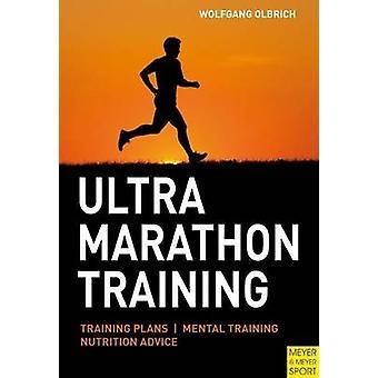 Ultramarathon Training by Wolfgang Olbrich - 9781841263625 Book