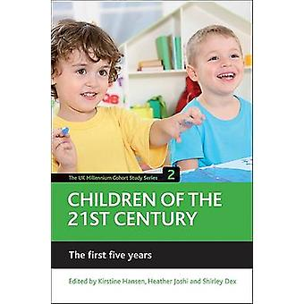 Children of the 21st Century - The First Five Years - Volume 2 by Kirst