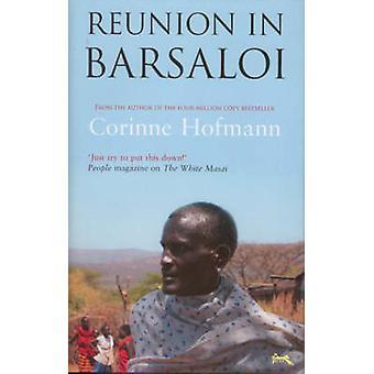 Reunion in Barsaloi by Corinne Hofmann - Peter Millar - 9781905147403