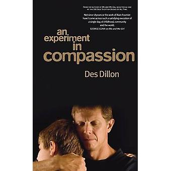 An Experiment in Compassion by Des Dillon - 9781906817732 Book