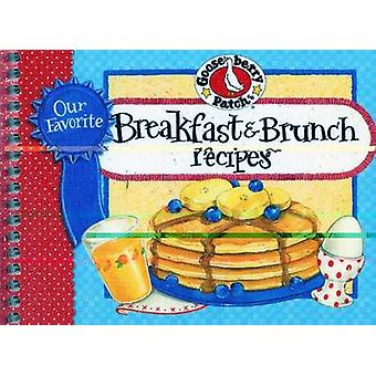 Our Favorite Breakfast & Brunch Recipes Cookbook by Gooseberry Patch