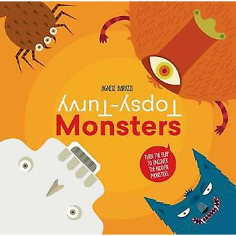 Topsy-Turvy Monsters by Agnese Baruzzi - 9788854410404 Book