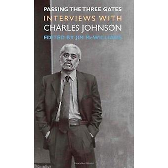 En passant les trois portes - entretiens avec Charles Johnson par Jim McWil