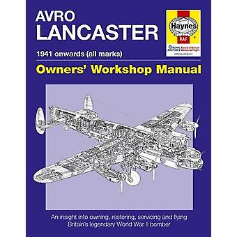 Avro Lancaster Manual by Jarrod Cotter - 9780857338303 Book