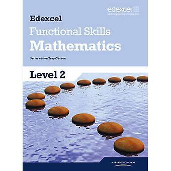 Edexcel Functional Skills Mathematics Level 2 Student Book - Level 2 b