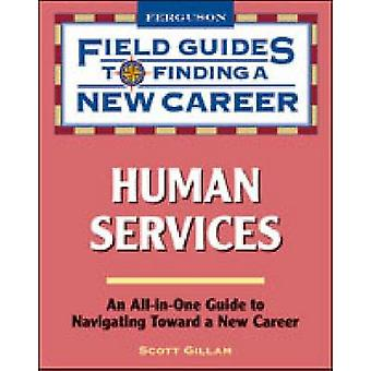 Human Services by Scott Gillam - 9780816080014 Book