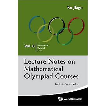 Föreläsningsanteckningar på matematiska Olympiaden kurser - för Senior avsnitt - v