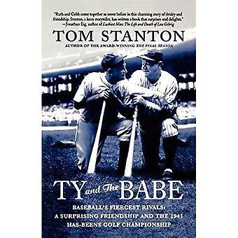 Ty en de Babe: Baseball's grootste rivalen: een verrassende vriendschap en de Has-Beens van 1941 Golf Championship