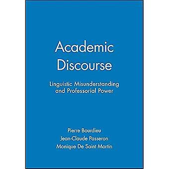 Academic Discourse: Linguistic Misunderstanding and Professorial Power