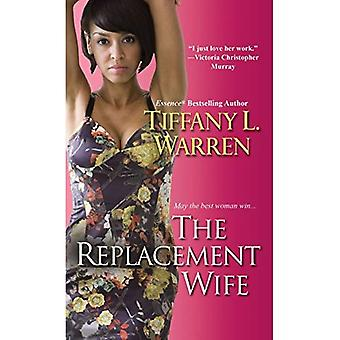 Replacement Wife, The