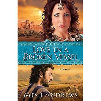 L'amour dans un vase brisé: un roman
