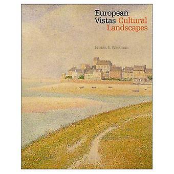 Paysages européens Vistas/culturels