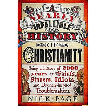 A Nearly Infallible History of Christianity