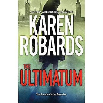 The Ultimatum: The Guardian� Series Book 1 (The Guardian Series)