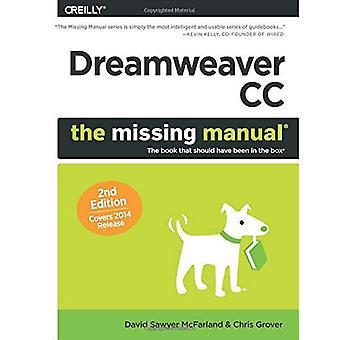 Dreamweaver CC: The Missing Manual: communiqué de couvertures 2014 (manque de manuels)