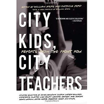 I bambini della città, City insegnanti: Rapporti da prima fila