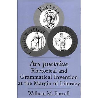 Ars Poetriae: Retorische en grammaticale uitvinding in de marge van geletterdheid (Studies in de retoriek/communicatie)