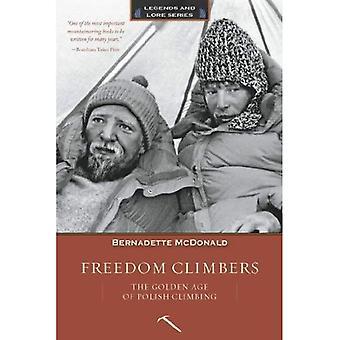 Frihet klättrare: Guldålder polsk klättring
