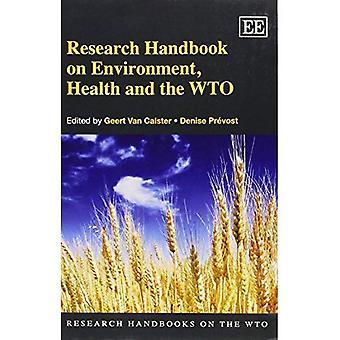 Ricerca manuale su ambiente, salute e l'OMC (ricerca manuali sulla serie OMC)