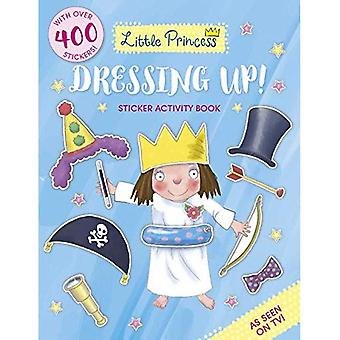 Little Princess Dressing Up! Cahier d'activités autocollant