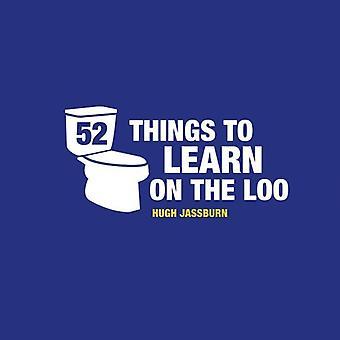 52 choses à apprendre sur les toilettes
