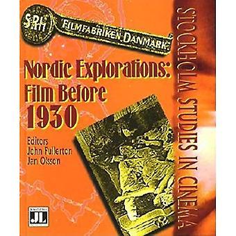 Noordelijke Andes Explorations: Film vóór 1930 (Stockholm Studies in Cinema)