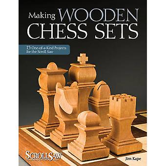 Making Wooden Chess Sets by Jim Kape