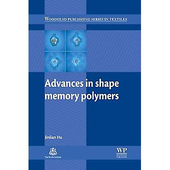 Advances in Shape Memory Polymers by Hu & Jinlian