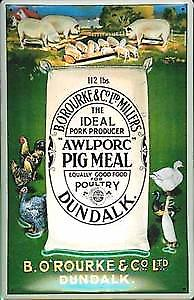 Awlporc Pig Meal Dundalk embossed steel sign