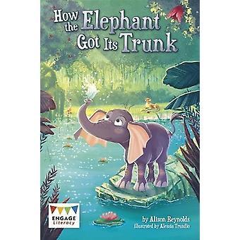 كيف حصلت الفيل جذعها قبل أليسون رينولدز-كتاب 9781474747080
