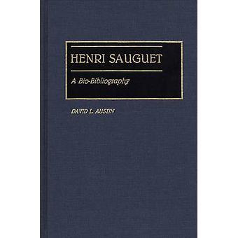 Henri Sauguet A Biobibliografi av Austin & David L.