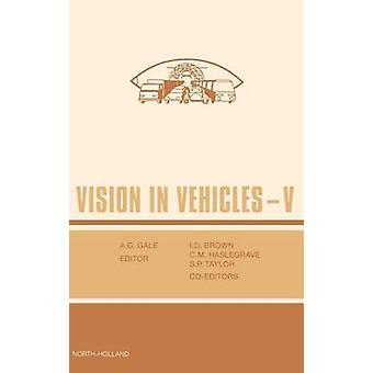 Vision in Vehicles V by Haselgrave & C & M