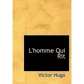Qui Rit لوم كبير النسخة المطبوعة من هوغو & فيكتور