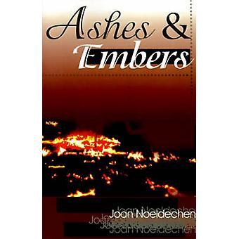 Brasas de cinzas por Noeldechen & Joan