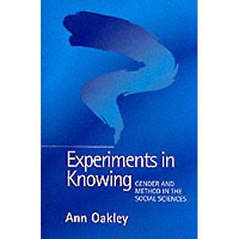 Eksperimenter i vite kjønn og metoden i samfunnsfag av Oakley & Ann