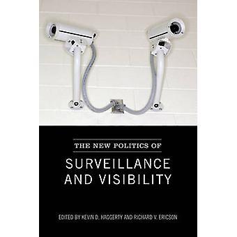 Den nye politik for overvågning og synlighed af Haggerty & Kevin D.